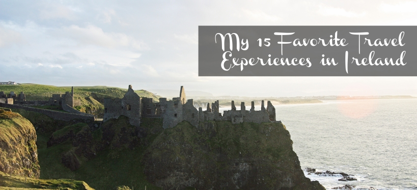 My15FavoriteTravelExperiencesinIreland